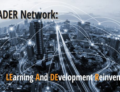 LEarning And DEvelopment Reinvented – (LEADER) Network