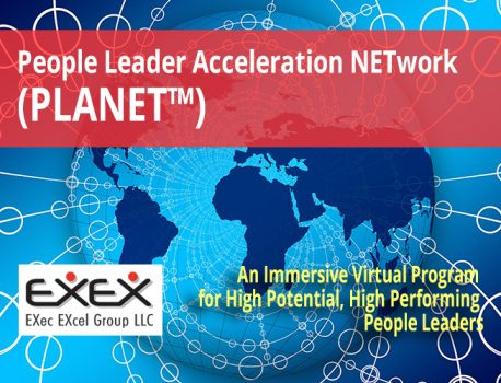 Announcing a New, Immersive Virtual Program for High Potential, High Performing People Leaders: PLANET™